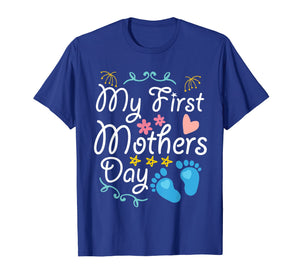 Pregnancy My First Mothers Day Baby Kid Happy Day Mom Shirt