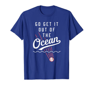 Max Muncy Go Get it Out of the Ocean T Shirt