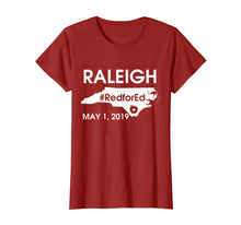Load image into Gallery viewer, Red for Ed Raleigh North Carolina march T shirt May 1 2019