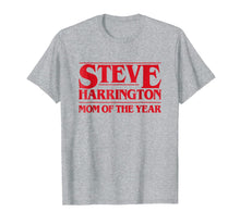 Load image into Gallery viewer, Meme Things Steve Harrington Mom of The Year T-shirt