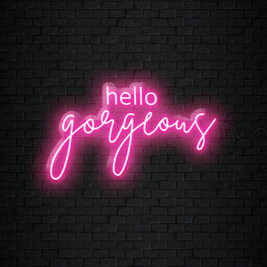 Open image in slideshow, Hello Gorgeous Neon Sign