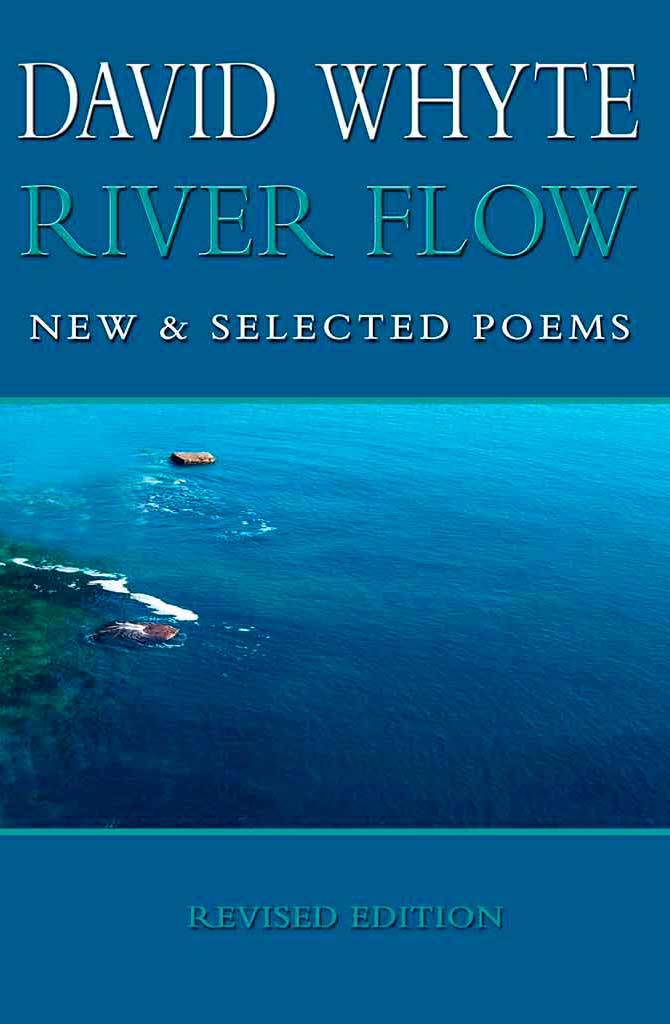 River Flow: New & Selected Poems