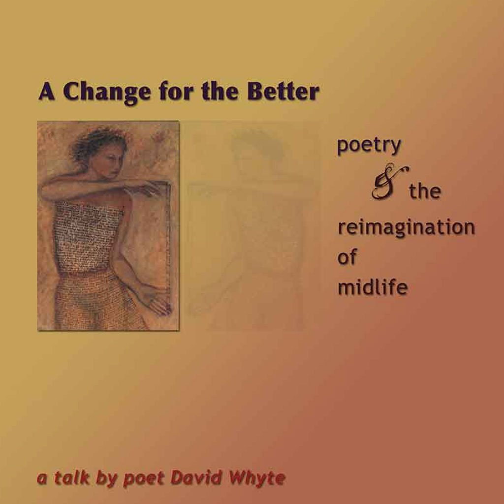 A Change for the Better: Poetry & the Reimagination of Midlife