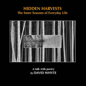 Hidden Harvests: The Inner Seasons of Everyday Life