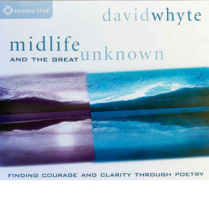 Midlife and the Great Unknown: Finding Courage and Clarity Through Poetry