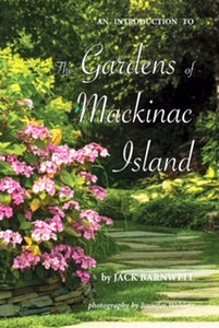 Gardens of Mackinac