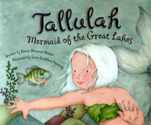 Tallulah: Mermaid of the Great Lakes