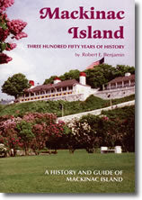 Mackinac Island: Three Hundred and Fifty Years of History