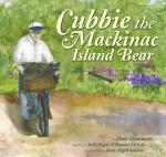 Cubbie, The Mackinac Island Bear
