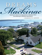 Dreams of Mackinac