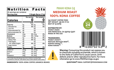 Pooki's Mahi 100% Kona coffee subscriptions KONA-24 label with CA Prop 65 product requirements, nutrition, Pooki's Mahi trademarks for 100% Kona KaKao coffee pods.