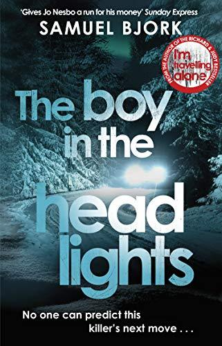THE BOY IN THE HEADLIGHTS: (MUNCH AND KRÌ_GER BOOK 3)