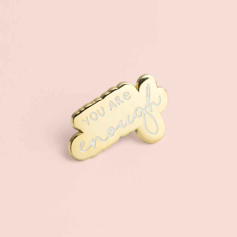 Enamel Pin Badge You Are Enough (Gold)