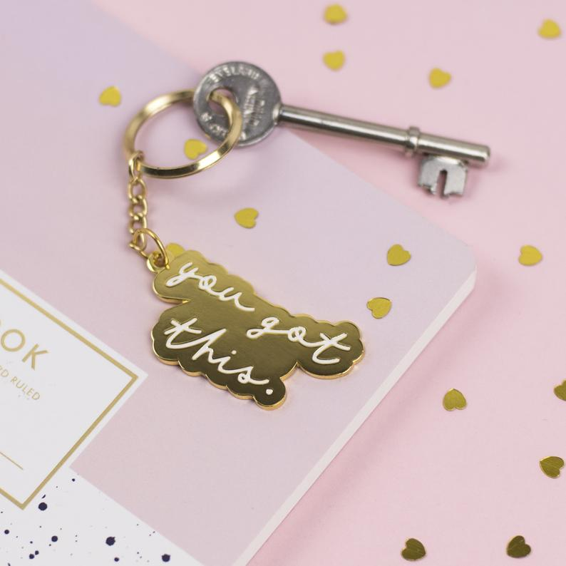 You Got This Hard Enamel Keyring