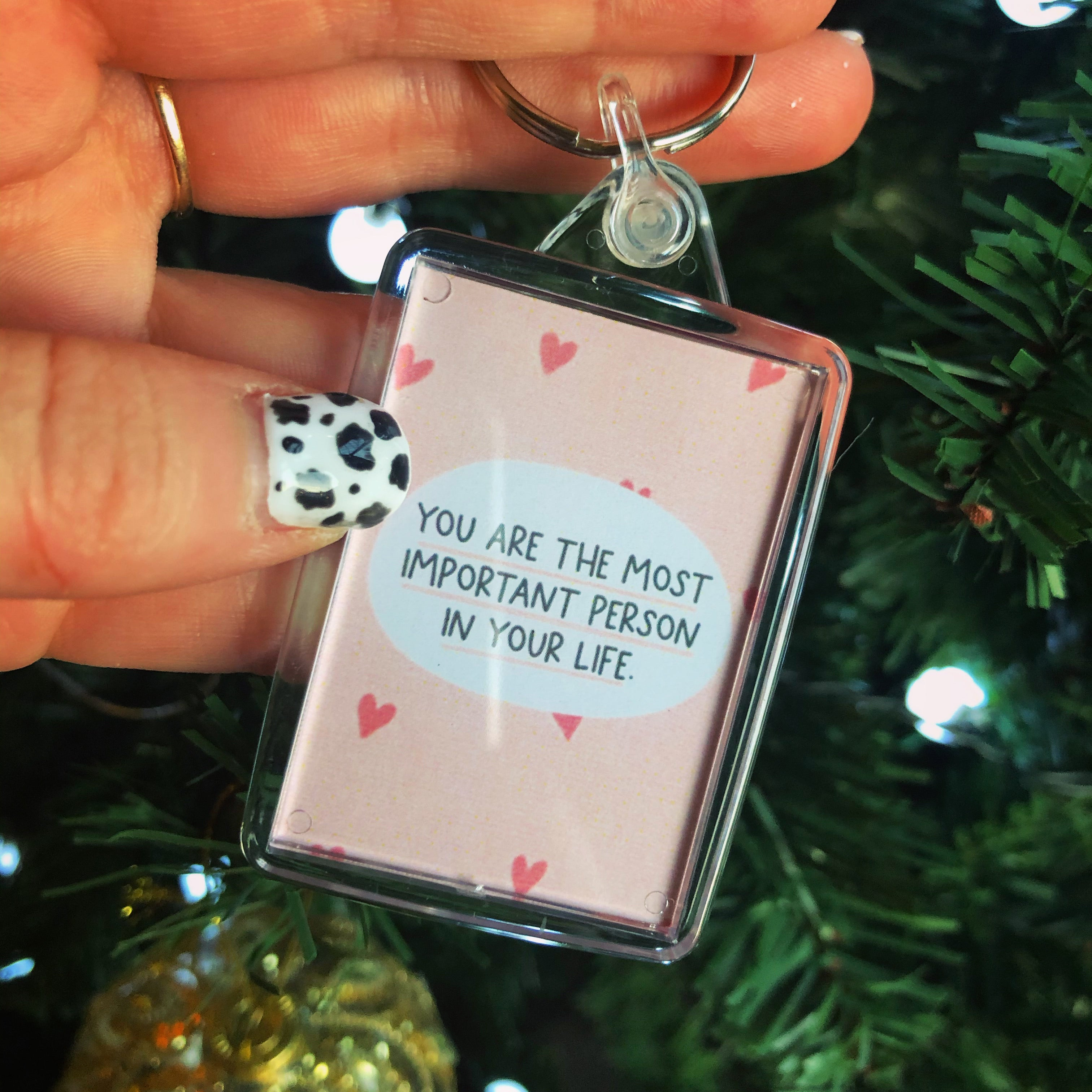 Keyring You are the most important person in your life
