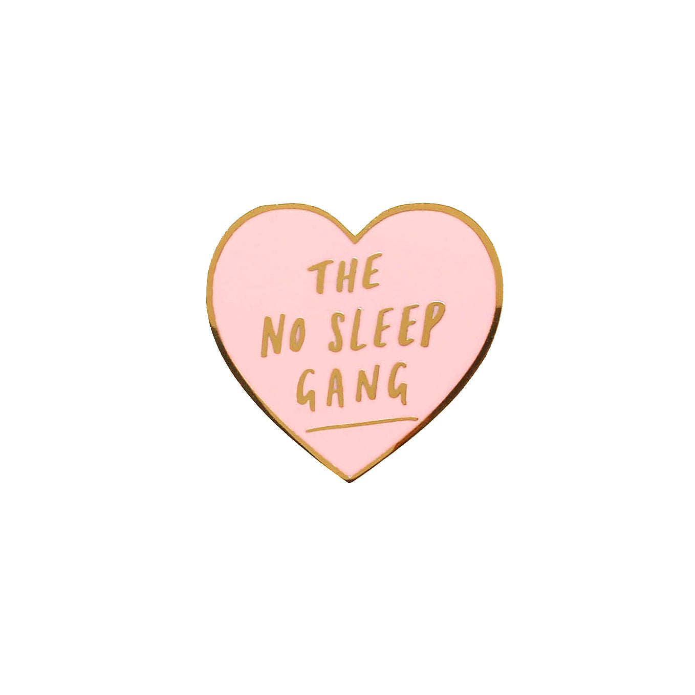Enamel Pin No Sleep Heart