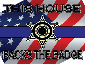 "Back the Badge Yard Sign 24""x18"""