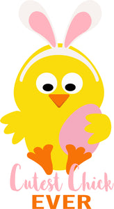 Cutest Chick Ever SVG