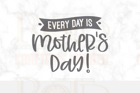 Everyday is Mother's Day Sublimation print