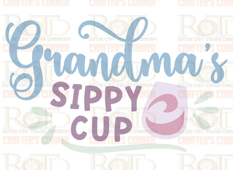 Grandma's Sippy Sublimation print