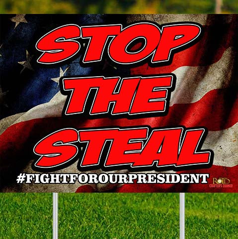 Stop the Steal 24x18 Double Sided Yard sign w/stake