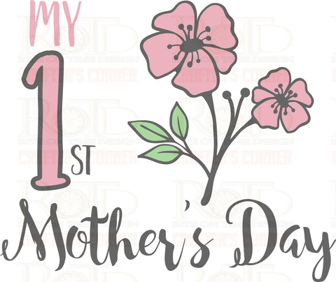 My 1st Mother's Day sublimation print