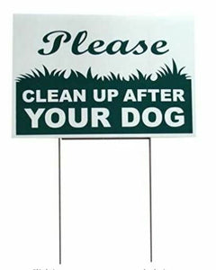 "Clean Up Pet Double Sided Yard Sign 12""x8"""
