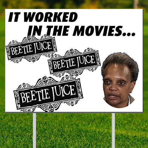 "It worked in Movies (Lightfoot) Beetlejuice - 24""x18"" Yard Sign"