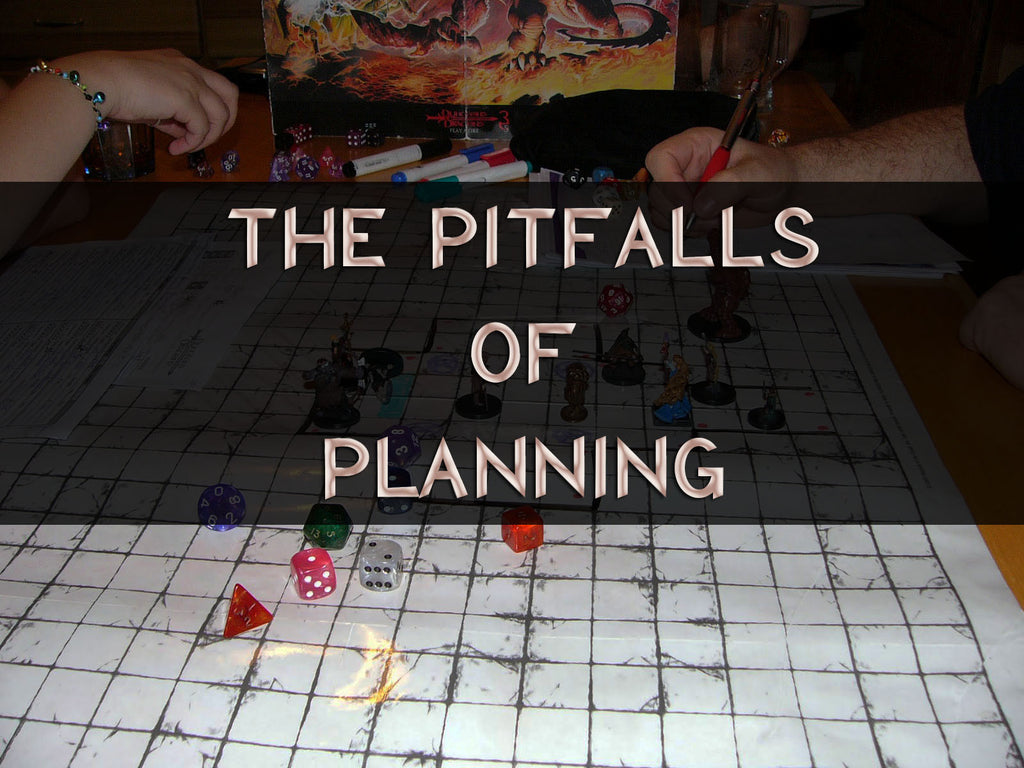 The Pitfalls of Planning