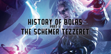 History of Bolas: Part II - the Schemer Tezzeret