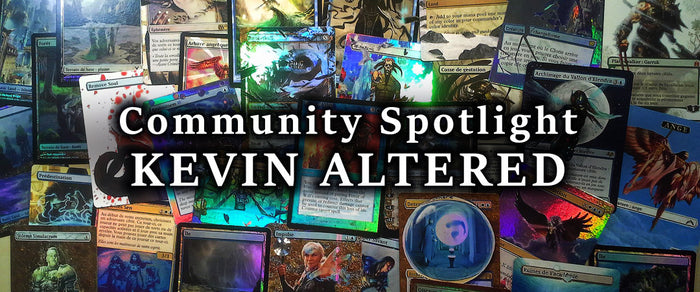 Community Spotlight - Kevin Altered