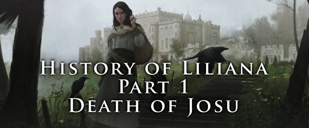 History of Liliana - Part 1 - Death of Josu