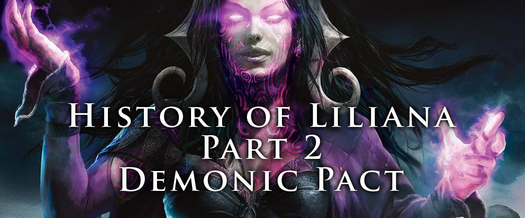 History of Liliana - Part 2 - Demonic Pact