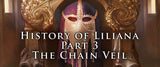 History of Liliana - Part 3 - The Chain Veil