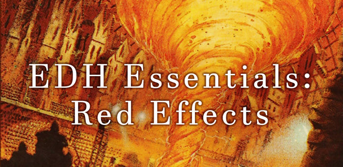EDH Essentials - Red Effects