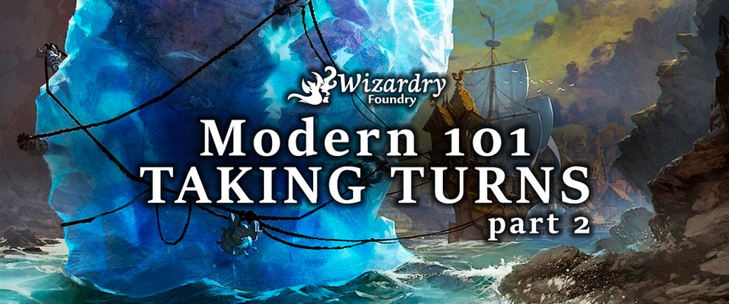 Modern 101 - Taking Turns Part 2