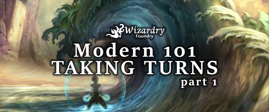 Modern 101 - Taking Turns Part 1