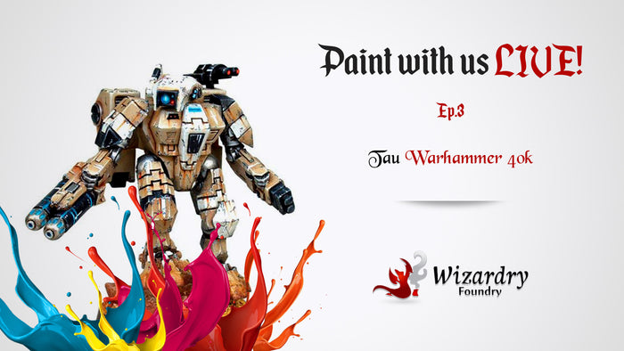 Paint with Us LIVE! Ep.3 Tau | Warhammer 40k