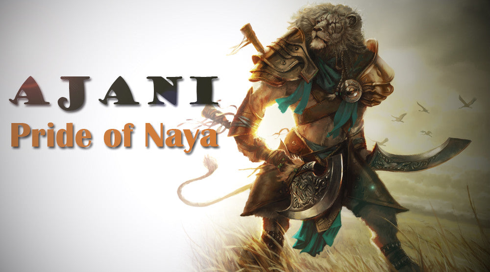 Ajani - The Pride of Naya