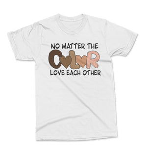 No Matter The Color Tee
