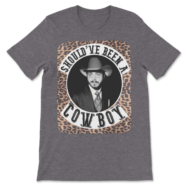 Should've Been A Cowboy (Post Malone) Tee 1