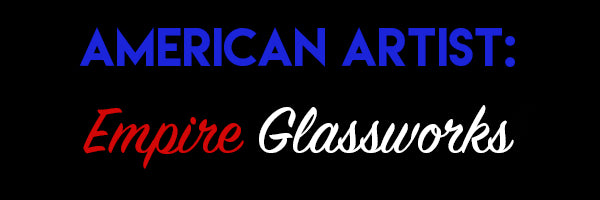 American Artist: Empire Glassworks