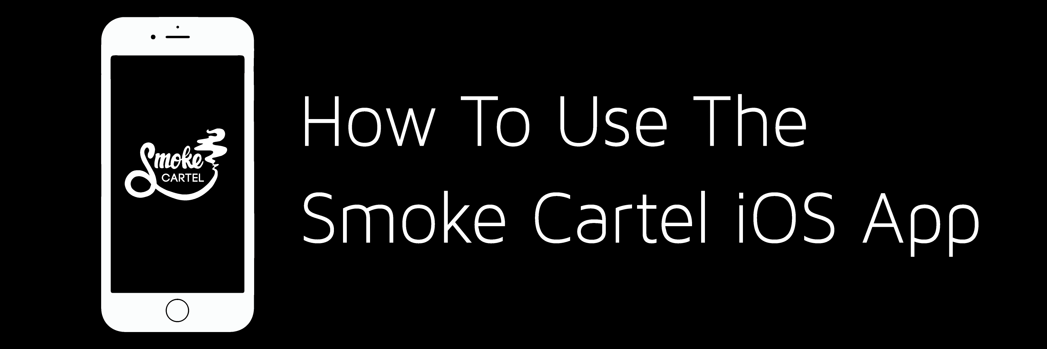 How to Use the Smoke Cartel iOS App