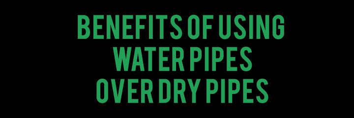 The Benefits of Using A Water Pipe