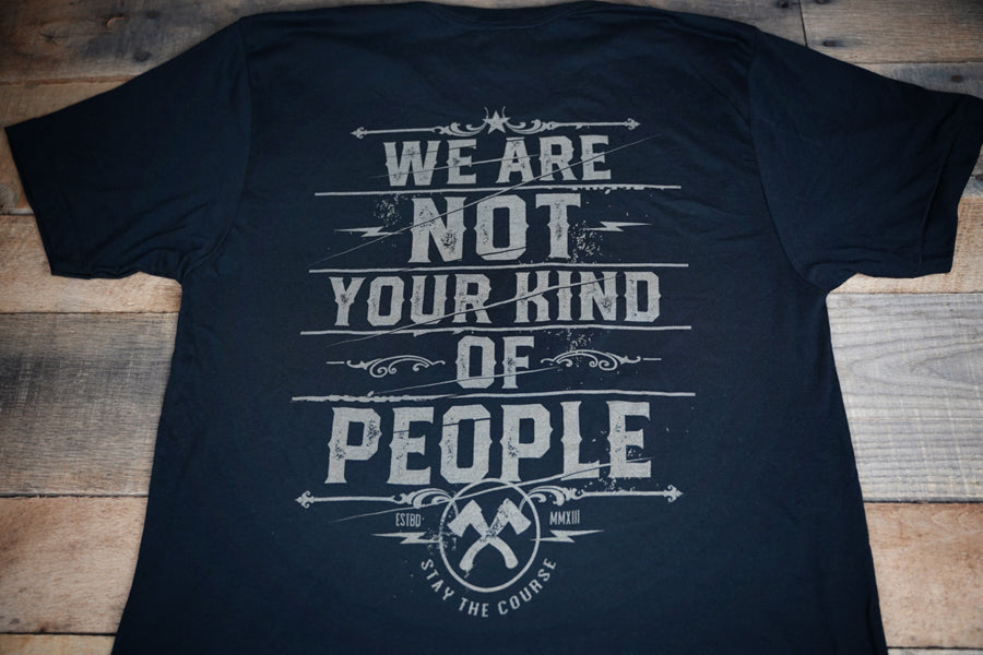 Not Your Kind of People T-Shirt