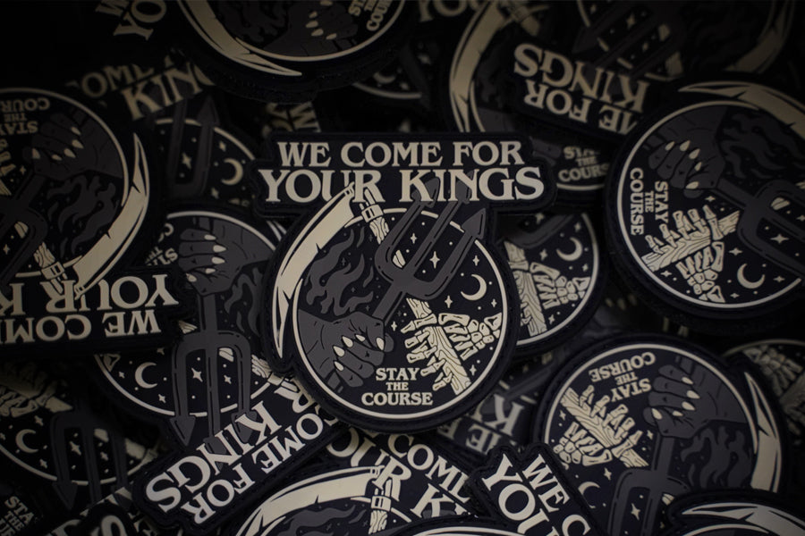 We come for you kings PVC patch