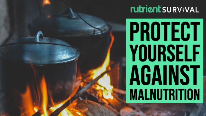Protect Yourself Against Malnutrition