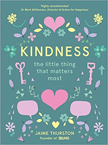 Kindness || The Little Thing That Matters Most