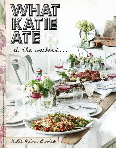 What Katie Ate: At the Weekend // Cookbook