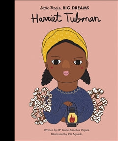 Big Dreams // Harriet Tubman